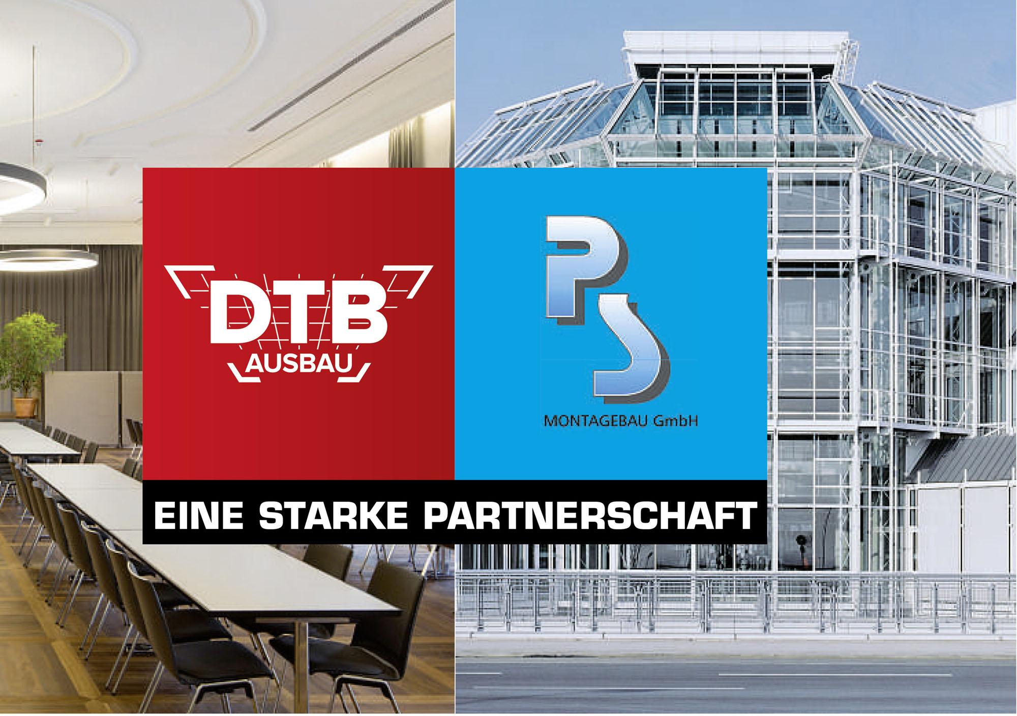 DTB Ausbau und P+S Motagebau